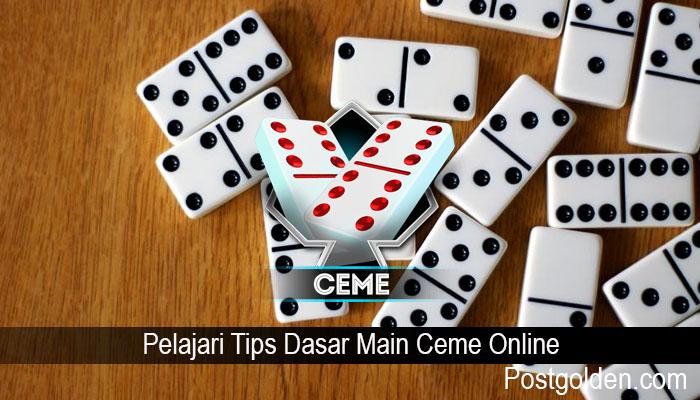 Pelajari Tips Dasar Main Ceme Online