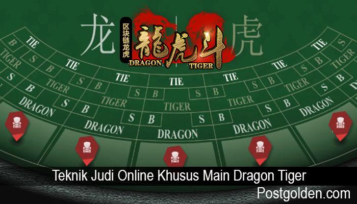 Teknik Judi Online Khusus Main Dragon Tiger